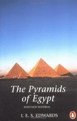 The Pyramids of Egypt: Revised Edition 9780140136340