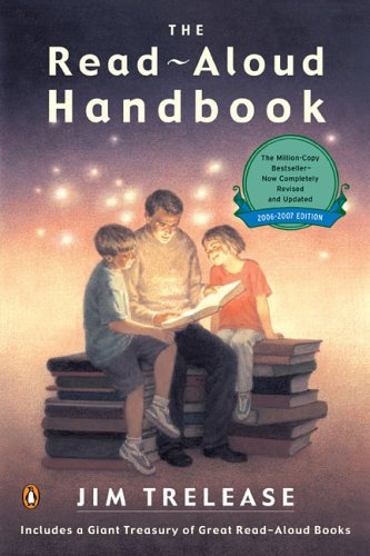 The Read-Aloud Handbook: Sixth Edition 9780143037392