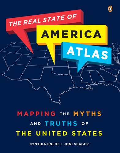 The Real State of America Atlas: Mapping the Myths and Truths of the United States 9780143119357