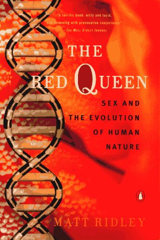 The Red Queen: Sex and the Evolution of Human Nature 9780140245486