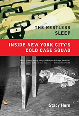 The Restless Sleep: Inside New York City's Cold Case Squad 9780143037293