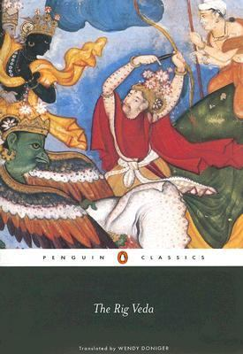 The Rig Veda: An Anthology 9780140449891