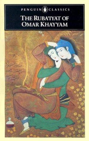 The Ruba'iyat of Omar Khayyam 9780140443844