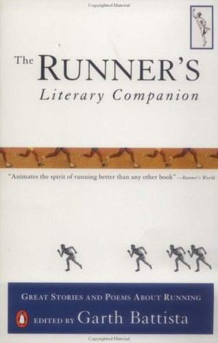 The Runner's Literary Companion: Great Stories and Poems about Running 9780140253535