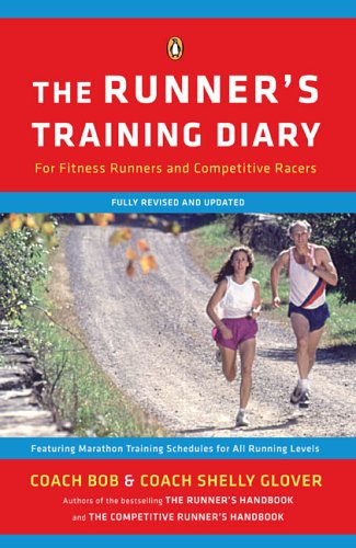 The Runner's Training Diary: For Fitness Runners and Competitive Racers 9780143037873