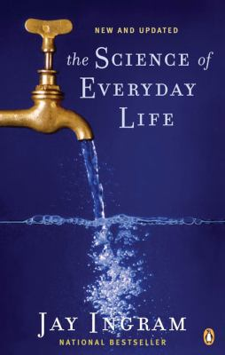 The Science of Everyday Life 9780143056638