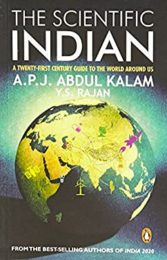 The Scientific Indian: The Twenty-First Century Guide\into the World Around Us