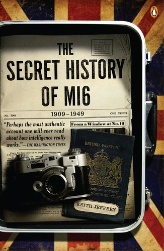 The Secret History of MI6, 1909-1949 9780143119999