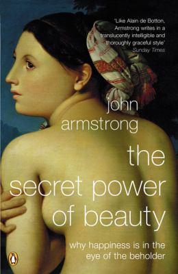 The Secret Power of Beauty 9780140294729