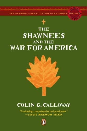 The Shawnees and the War for America 9780143113911