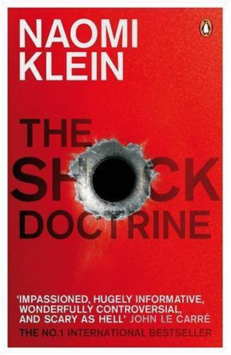 Shock Doctrine: The Rise of Disaster Capitalism 9780141024530