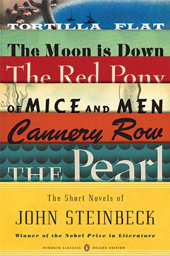 The Short Novels of John Steinbeck: Tortilla Flat/The Red Pony/Of Mice and Men/The Moon Is Down/Cannery Row/The Pearl 9780143105770
