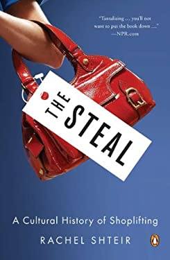 The Steal: A Cultural History of Shoplifting 9780143121121