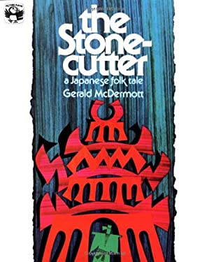 The Stonecutter: A Japanese Folk Tale 9780140502893