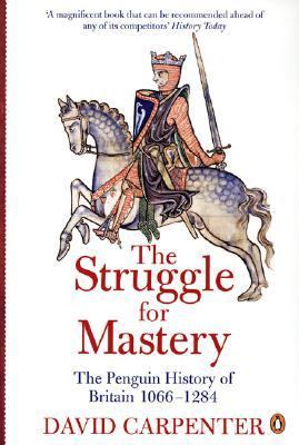 The Struggle for Mastery: The Penguin History of Britain 1066-1284 9780140148244