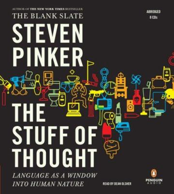 The Stuff of Thought: Language as a Window Into Human Nature 9780143142584