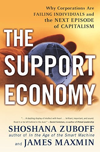 The Support Economy: Why Corporations Are Failing Individuals and the Next Episode of Capitalism 9780142003886