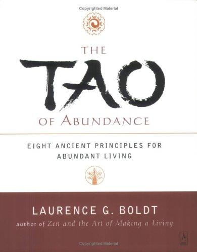 The Tao of Abundance: Eight Ancient Principles for Living Abundantly 9780140196061