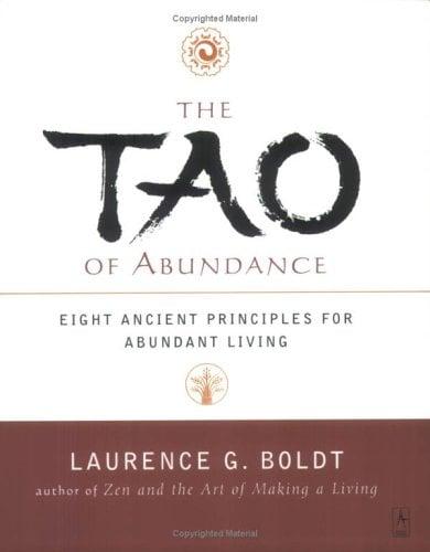 The Tao of Abundance: Eight Ancient Principles for Living Abundantly