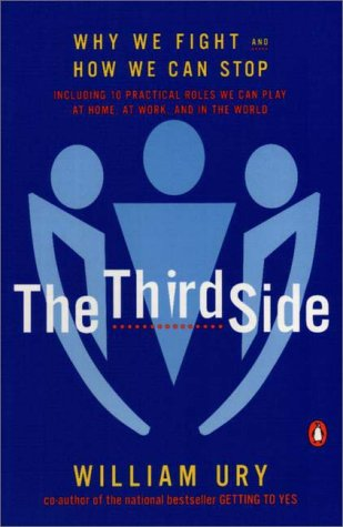 The Third Side: Why We Fight and How We Can Stop 9780140296341