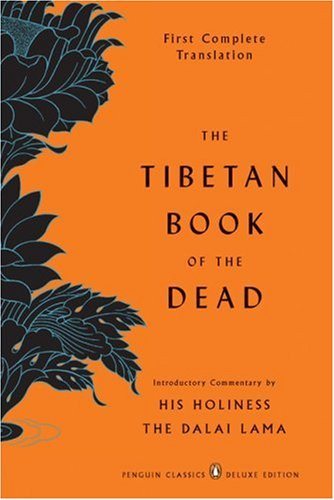 The Tibetan Book of the Dead: First Complete Translation 9780143104940