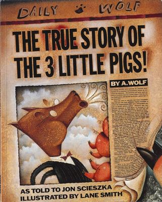 The True Story of the 3 Little Pigs 9780140544510