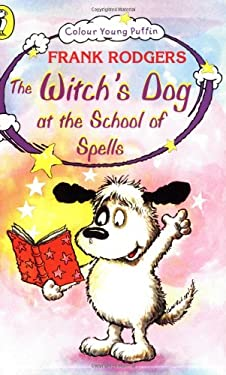 Witch's Dog at the School of Spells 9780140384673