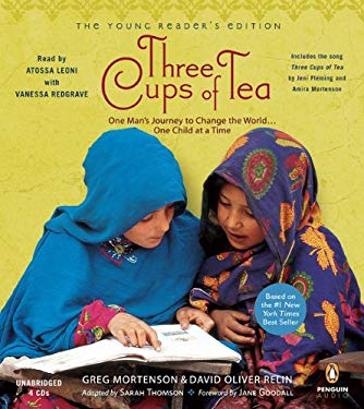 Three Cups of Tea: One Man's Journey to Change the World... One Child at a Time 9780143144465