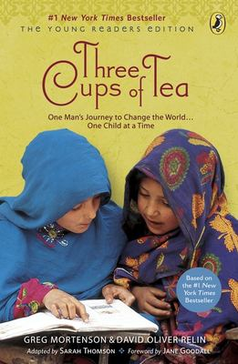 Three Cups of Tea: One Man's Journey to Change the World... One Child at a Time 9780142414125