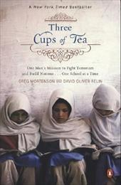 Three Cups of Tea: One Man's Mission to Promote Peace . . . One School at a Time 435327