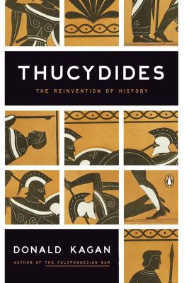 Thucydides: The Reinvention of History 9780143118299