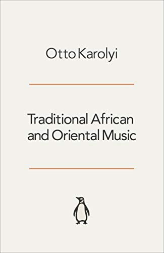 Traditional African and Oriental Music 9780140231076