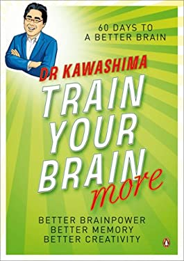 Train Your Brain More: 60 Days to a Better Brain 9780141035505