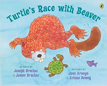 Turtle's Race with Beaver: A Traditional Seneca Story 9780142404669