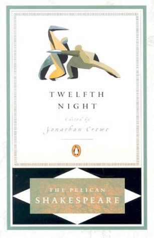 Twelfth Night Pel: Revised Edition - Shakespeare, William / Crewe, Jonathan / Braunmuller, A. R.
