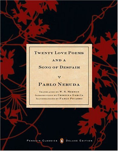 Twenty Love Poems and a Song of Despair 9780142437704