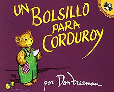 Un Bolsillo Para Corduroy = A Pocket for Corduroy 9780140552836