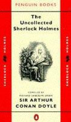 Uncollected Sherlock Holmes, the 9780140064322