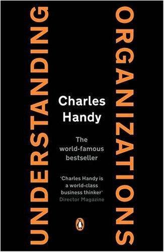Understanding Organizations - 4th Edition