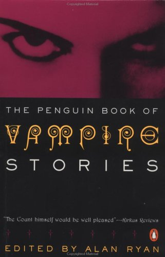 Vampire Stories, the Penguin Book of 9780140124453