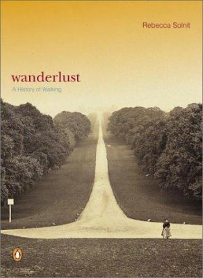 Wanderlust: A History of Walking 9780140286014