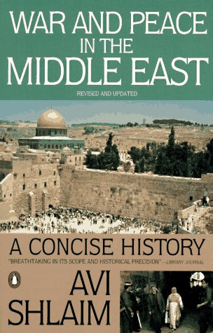 War and Peace in the Middle East: A Concise History, Revised and Updated 9780140245646