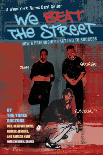 We Beat the Street: How a Friendship Pact Led to Success 9780142406274