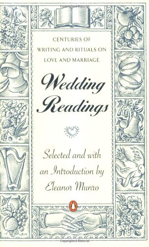 Wedding Readings: Centuries of Writing and Rituals on Love and Marriage 9780140088793