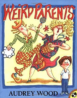 Weird Parents