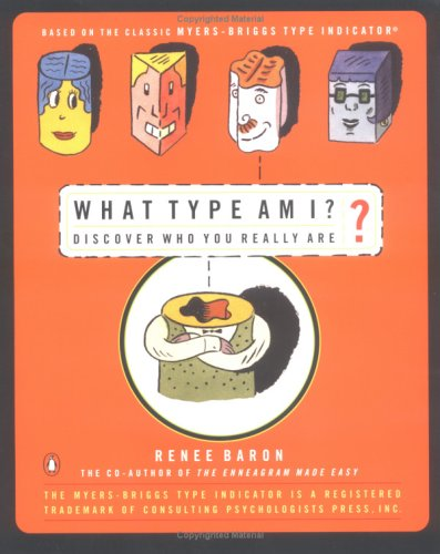 What Type Am I?: The Myers-Brigg Type Indication Made Easy 9780140269413