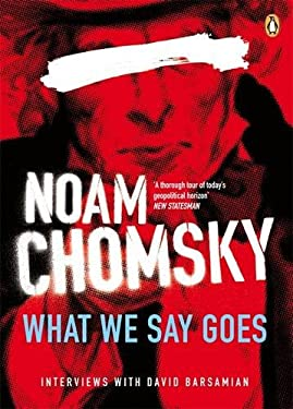 What We Say Goes: Conversations on Us Power in a Changing World 9780141033136
