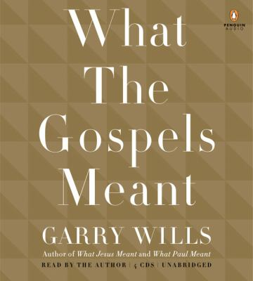 What the Gospels Meant 9780143142997