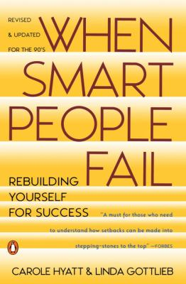 When Smart People Fail: Rebuilding Yourself for Success; Revised Edition 9780140178111
