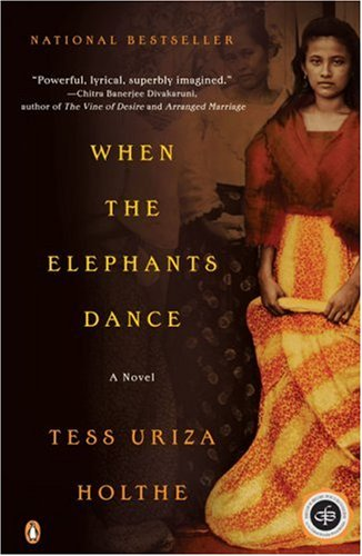 When the Elephants Dance : A Novel